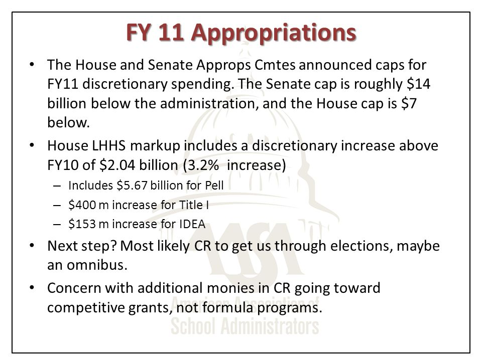 FY 11 Appropriations The House and Senate Approps Cmtes announced caps for FY11 discretionary spending.