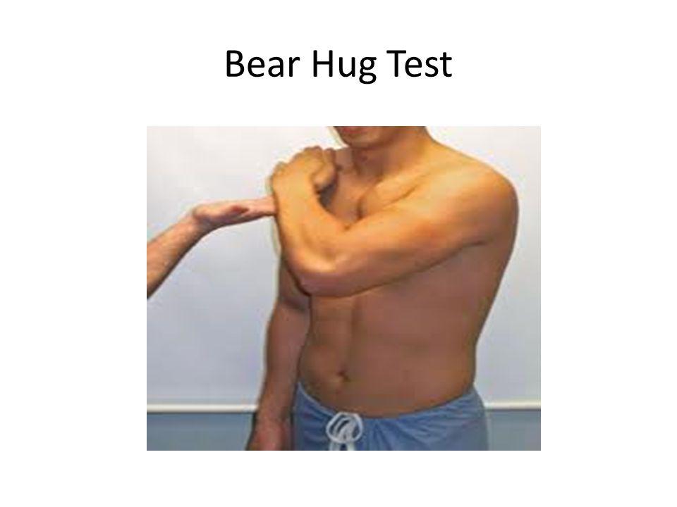 Bear Hug Test