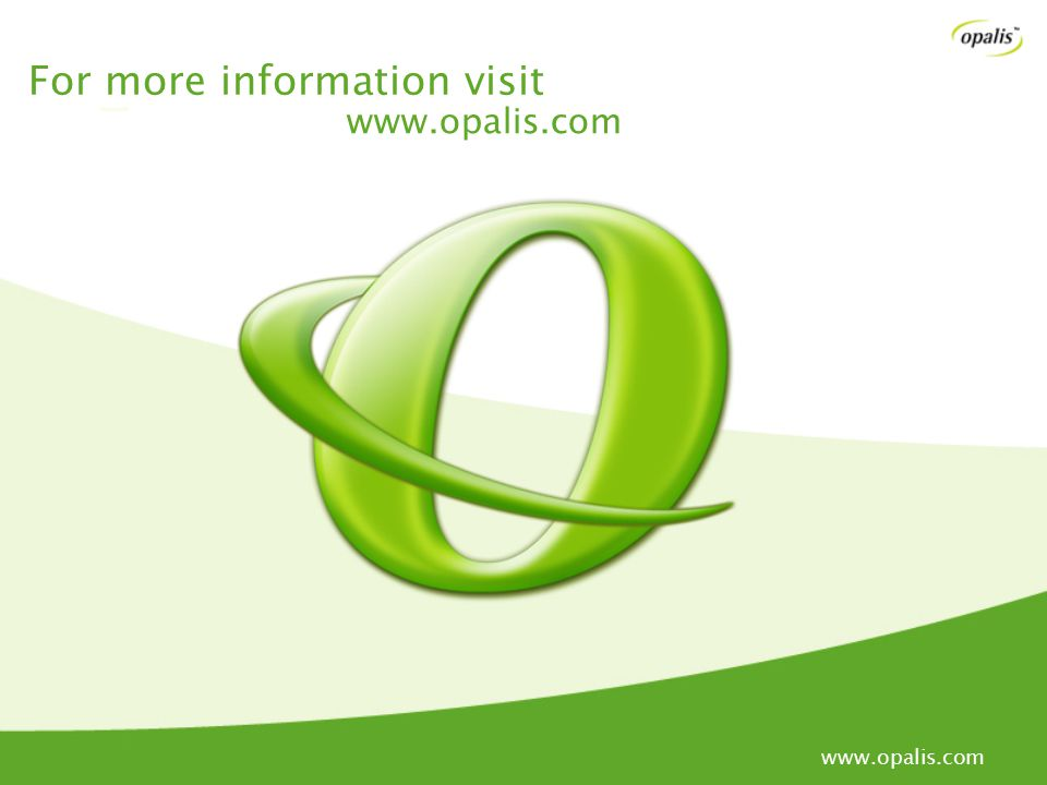 For more information visit www.opalis.com