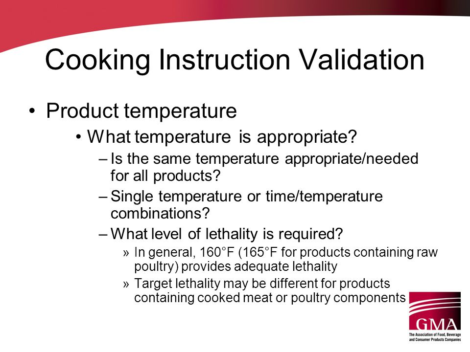 Cooking Instruction Validation Product temperature What temperature is appropriate.