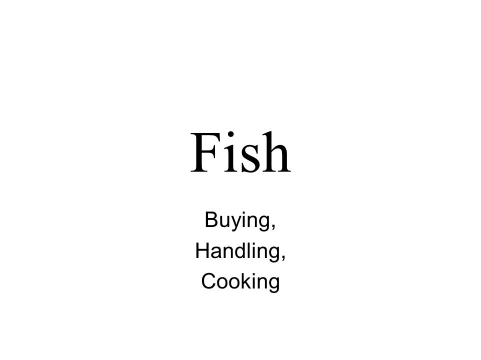 Fish Buying, Handling, Cooking