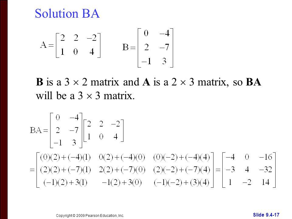 Slide 9.4-17 Copyright © 2009 Pearson Education, Inc.