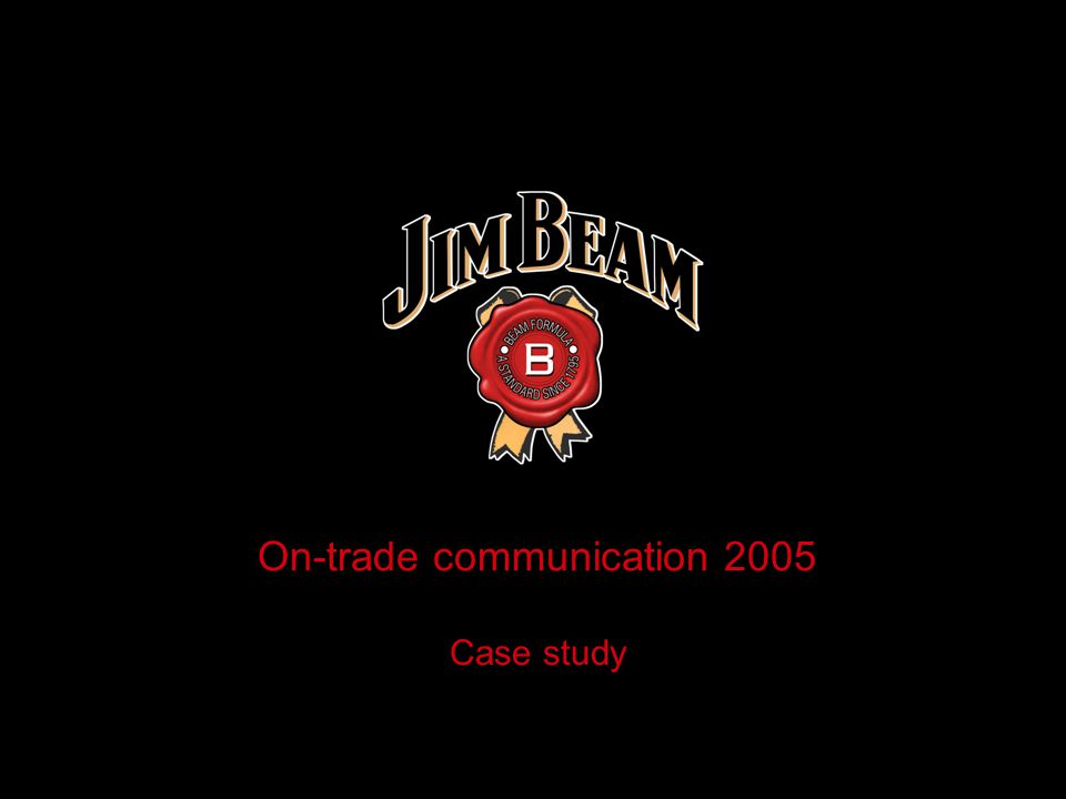 On-trade communication 2005 Case study