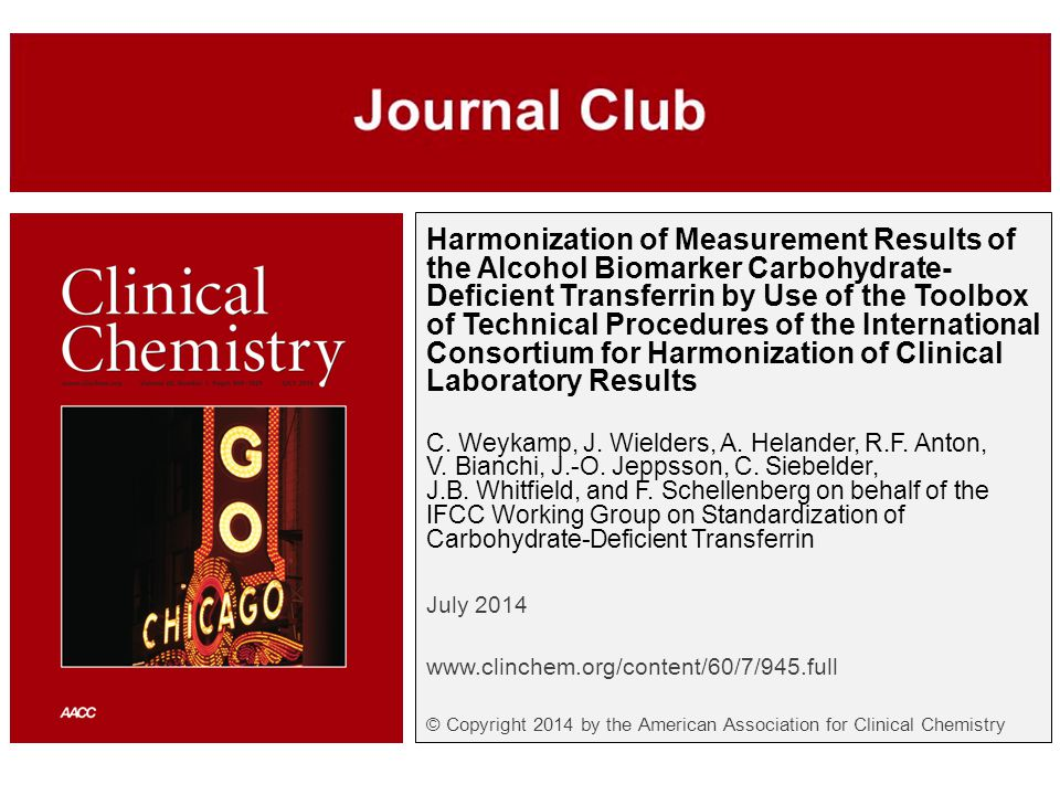 Harmonization of Measurement Results of the Alcohol Biomarker Carbohydrate- Deficient Transferrin by Use of the Toolbox of Technical Procedures of the International Consortium for Harmonization of Clinical Laboratory Results C.