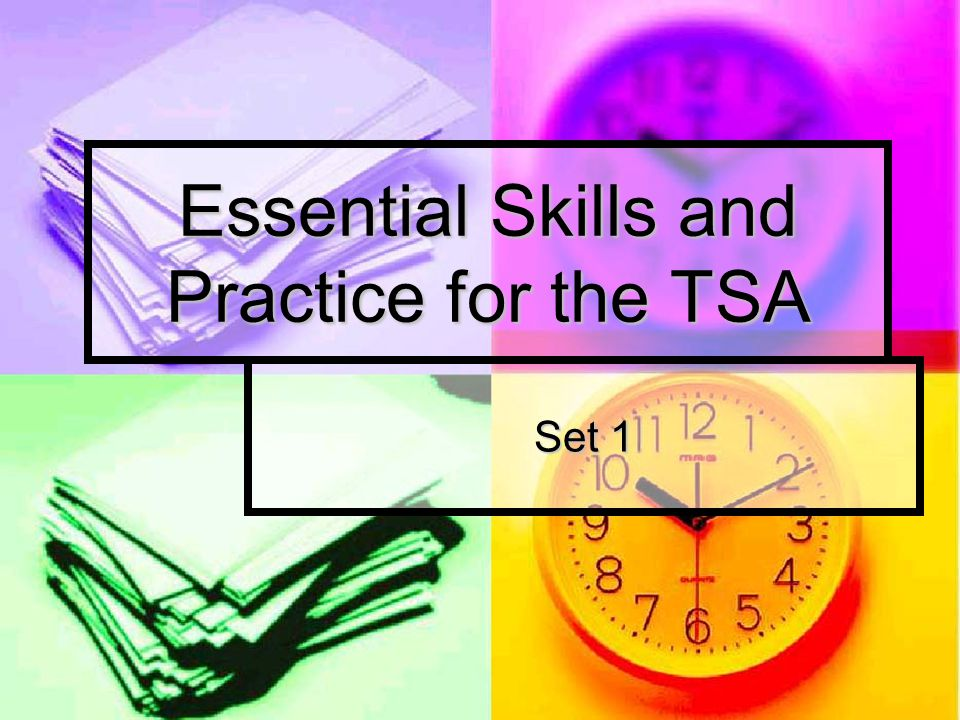 Essential Skills and Practice for the TSA Set 1
