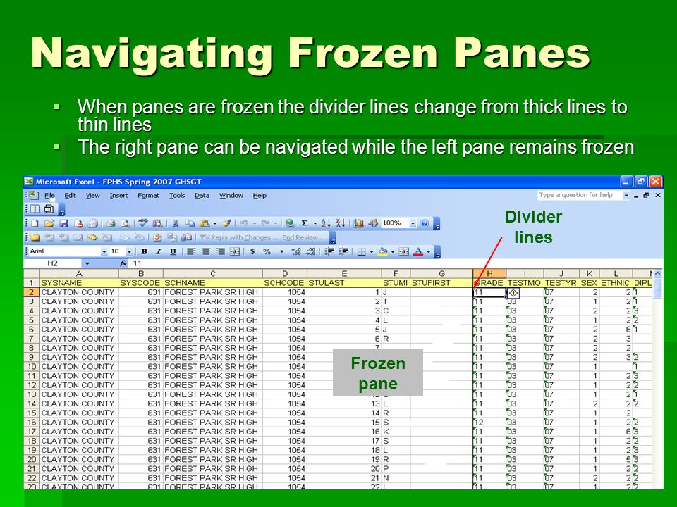 Navigating Frozen Panes  When panes are frozen the divider lines change from thick lines to thin lines  The right pane can be navigated while the left pane remains frozen Frozen pane Divider lines