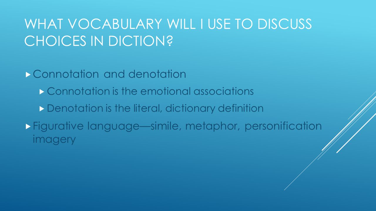 WHAT DO I DO FIRST. Select THREE examples of diction that influence the mood.