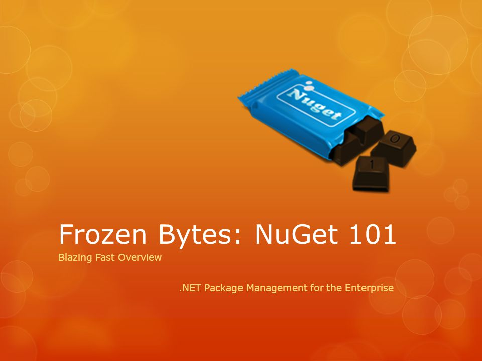 Frozen Bytes: NuGet 101 Blazing Fast Overview.NET Package Management for the Enterprise