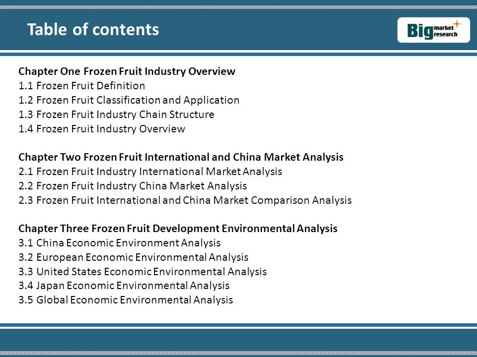 Chapter One Frozen Fruit Industry Overview 1.1 Frozen Fruit Definition 1.2 Frozen Fruit Classification and Application 1.3 Frozen Fruit Industry Chain