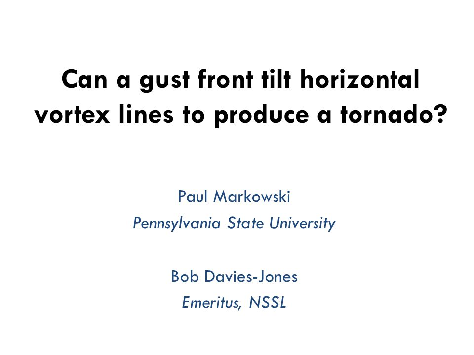Can a gust front tilt horizontal vortex lines to produce a tornado.