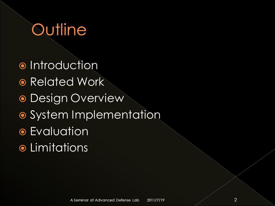  jjencode[link]link  aaencode[link]link  JSF*ck[link]link 2011/7/19 A Seminar at Advanced Defense Lab 33
