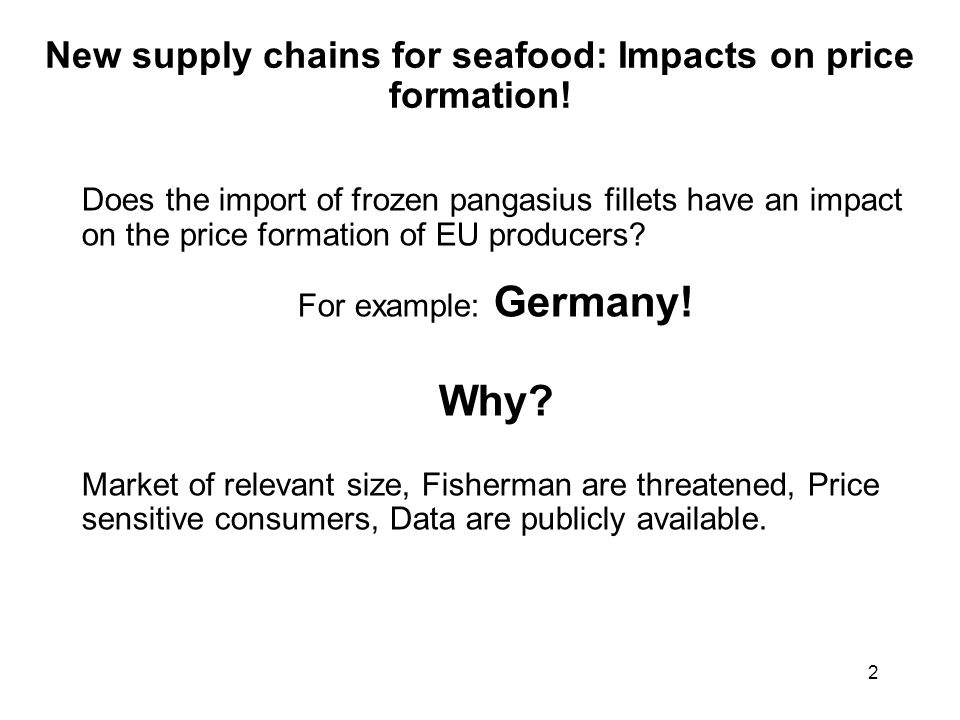 2 New supply chains for seafood: Impacts on price formation.