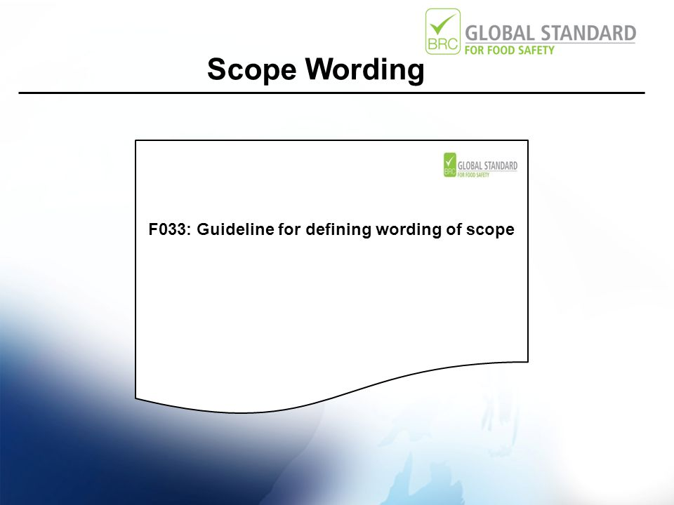 Scope Wording F033: Guideline for defining wording of scope
