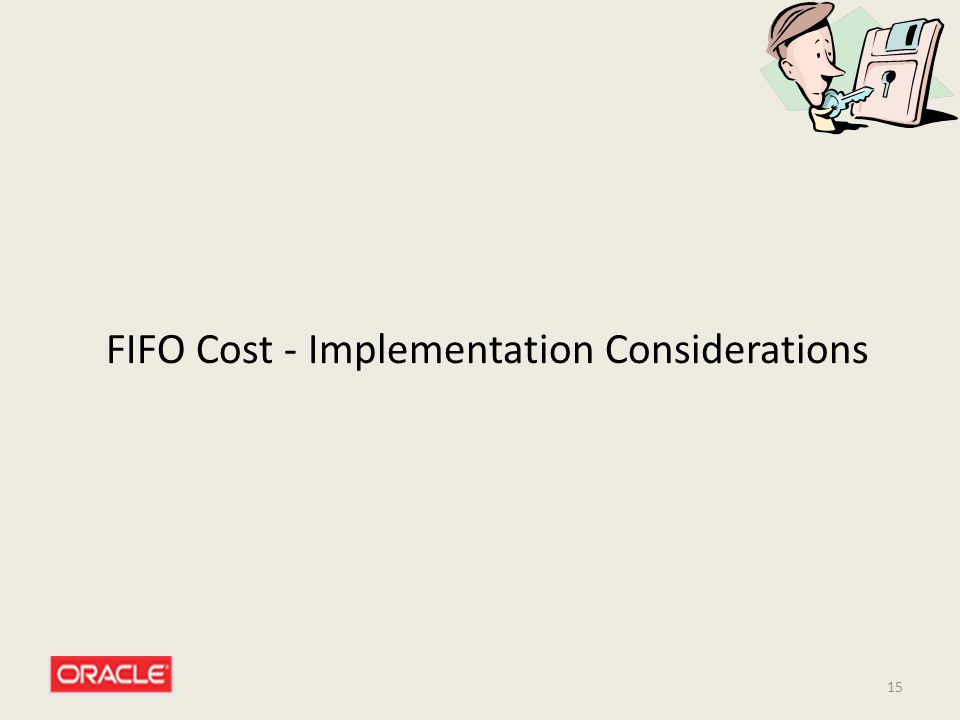 15 FIFO Cost - Implementation Considerations
