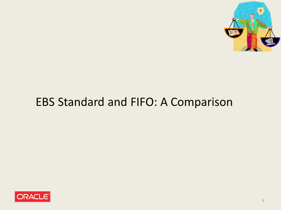 6 EBS Standard and FIFO: A Comparison