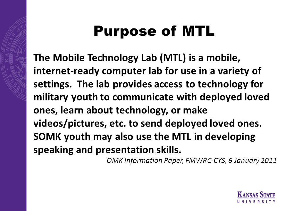 Purpose of MTL The Mobile Technology Lab (MTL) is a mobile, internet-ready computer lab for use in a variety of settings.