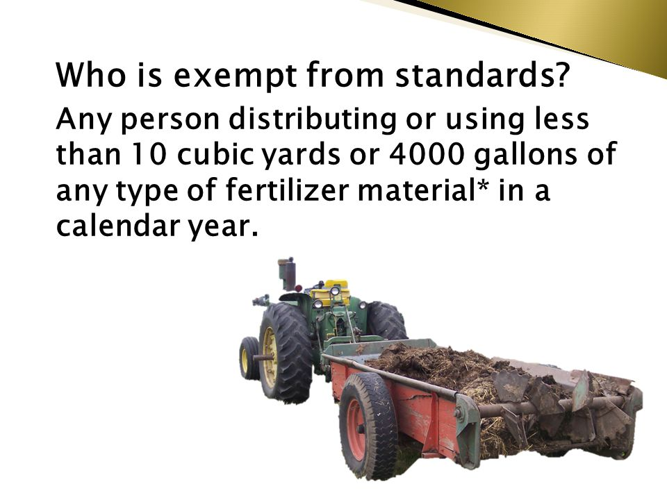 Who is exempt from standards.
