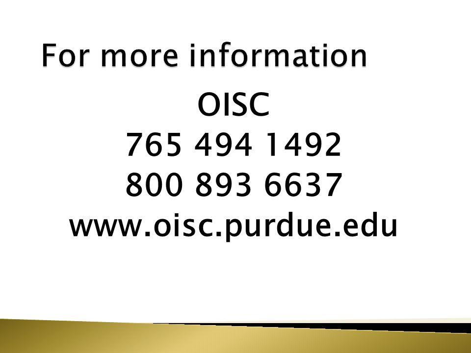 OISC 765 494 1492 800 893 6637 www.oisc.purdue.edu