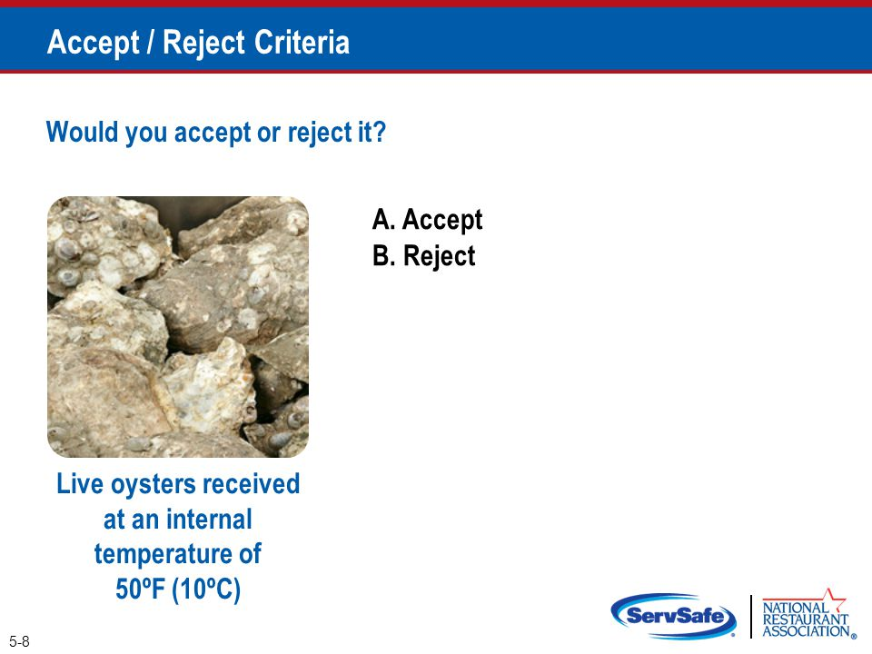 A.Accept B. Reject Would you accept or reject it.