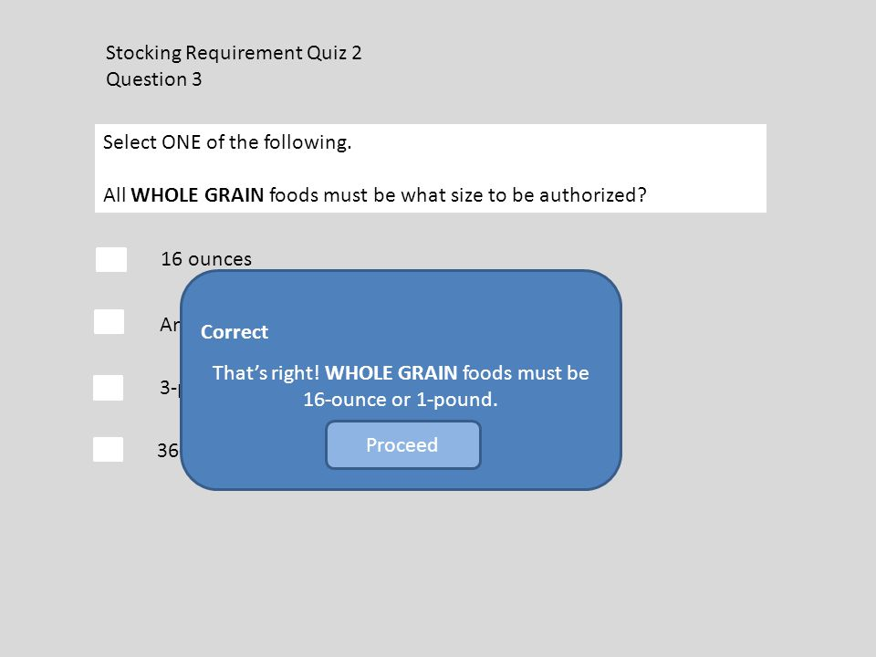 Stocking Requirement Quiz 2 Question 3 Select ONE of the following.