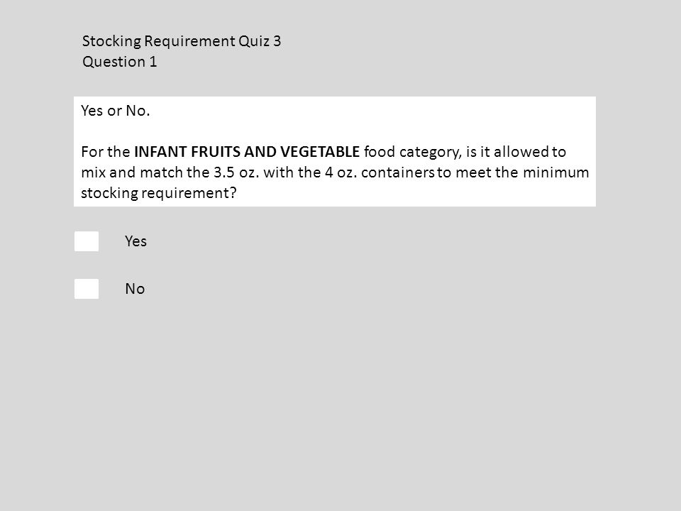 Stocking Requirement Quiz 3 Question 1 Yes No Yes or No.