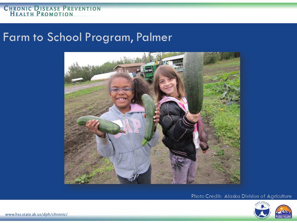 Photo Credit: Alaska Division of Agriculture Farm to School Program, Palmer