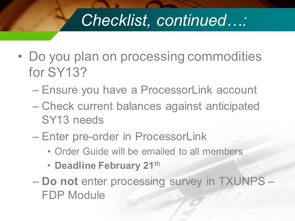 Checklist, continued…: Do you plan on processing commodities for SY13.