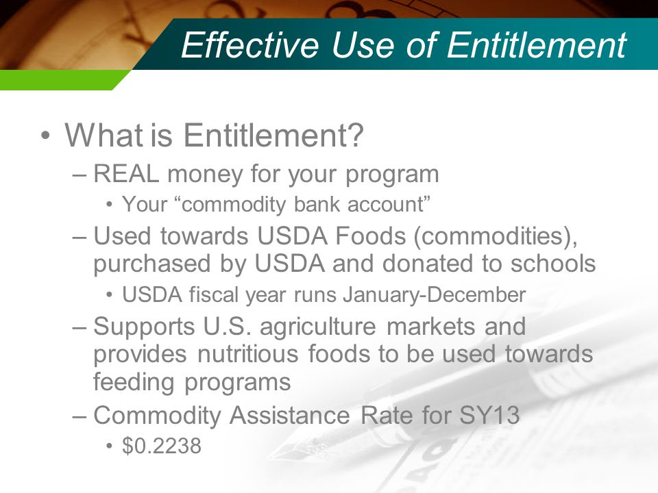 Effective Use of Entitlement Menu Nutrition Cost Customers Storage USDA Foods (commodities)
