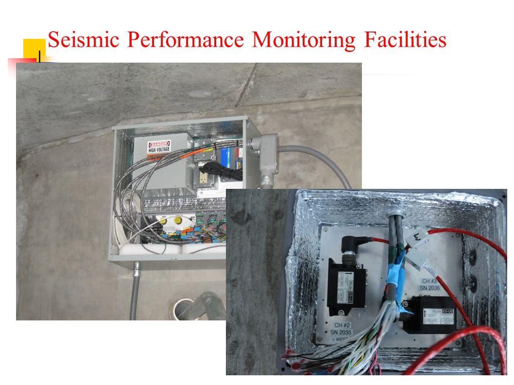Seismic Performance Monitoring Facilities