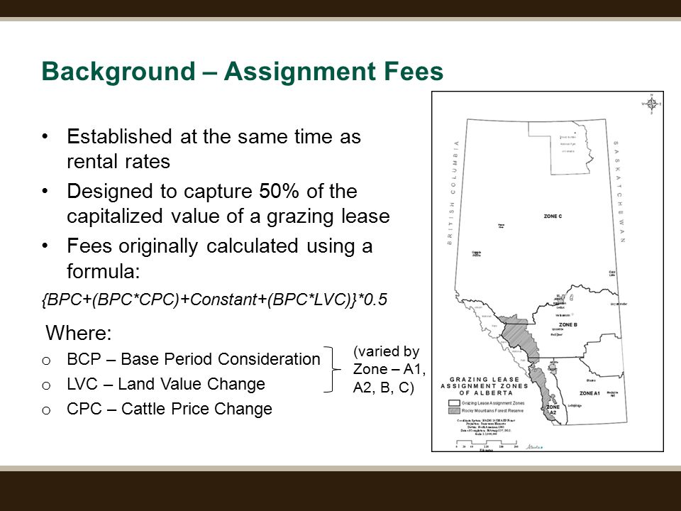 Page 5 Background – Assignment Fees Established at the same time as rental rates Designed to capture 50% of the capitalized value of a grazing lease F