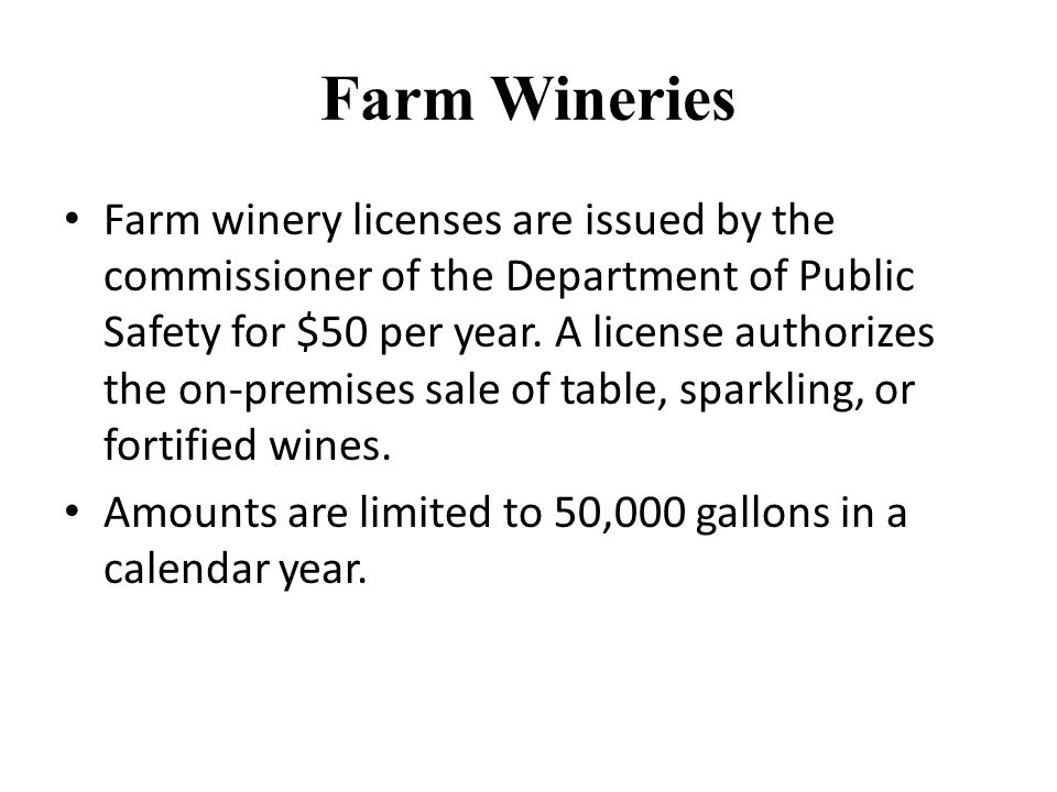 In 2012, the legislature specified that farm wineries must be located on agricultural land or have a conditional use permit.