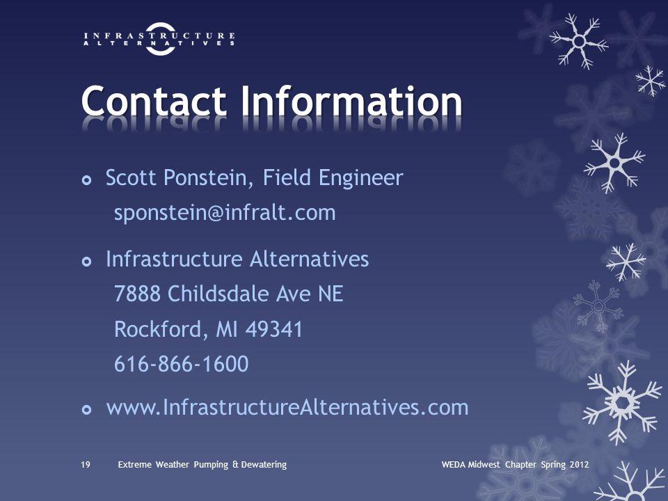  Scott Ponstein, Field Engineer sponstein@infralt.com  Infrastructure Alternatives 7888 Childsdale Ave NE Rockford, MI 49341 616-866-1600  www.Infr