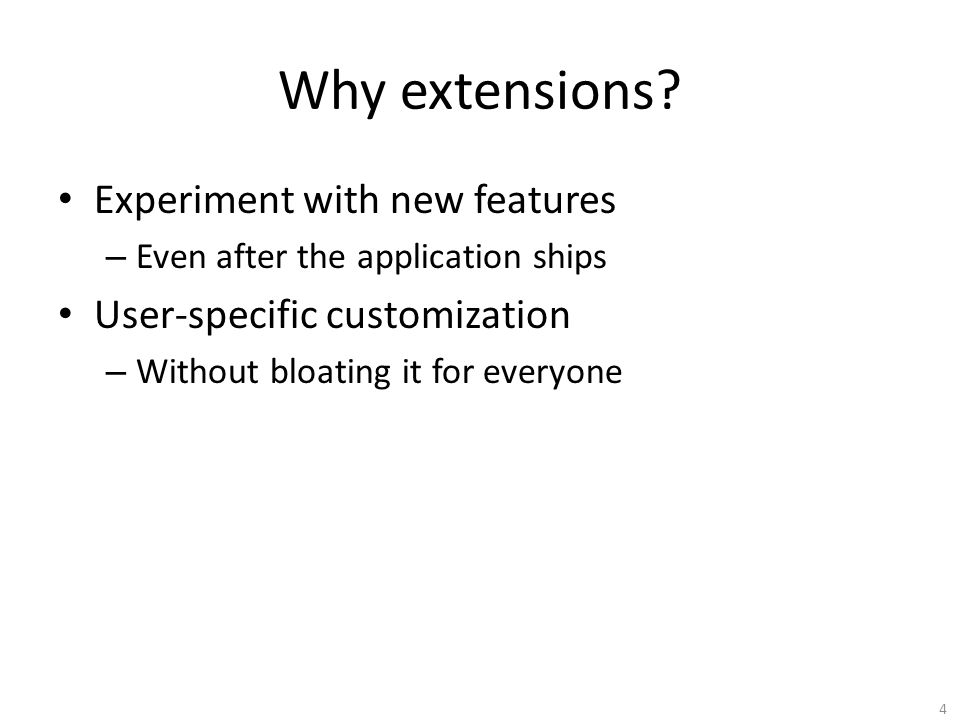 Why extensions.