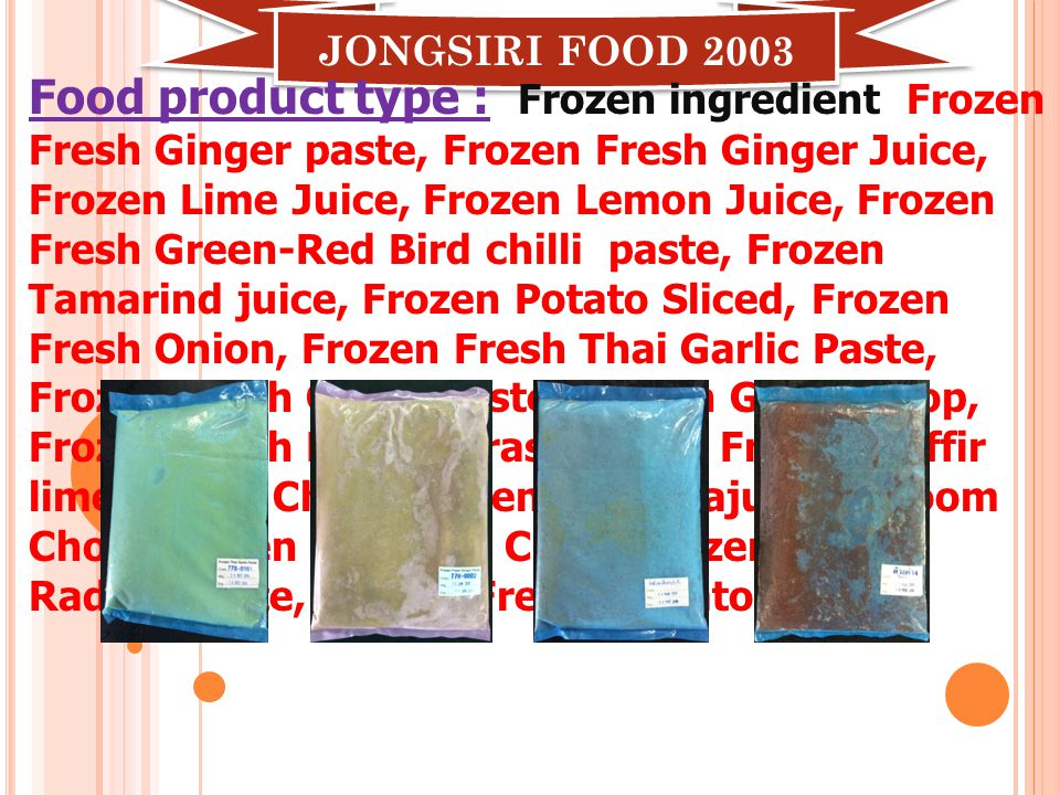 Product Name Frozen Fresh Garlic Paste Page 1/1 Heat Seal- Seal : No leaks from sealing ( Seal with electricity) Packing- Sort into tray 5-10 bag/tray Keep the freezer temperature (-18) to (-25) oC time 12-24 hr.