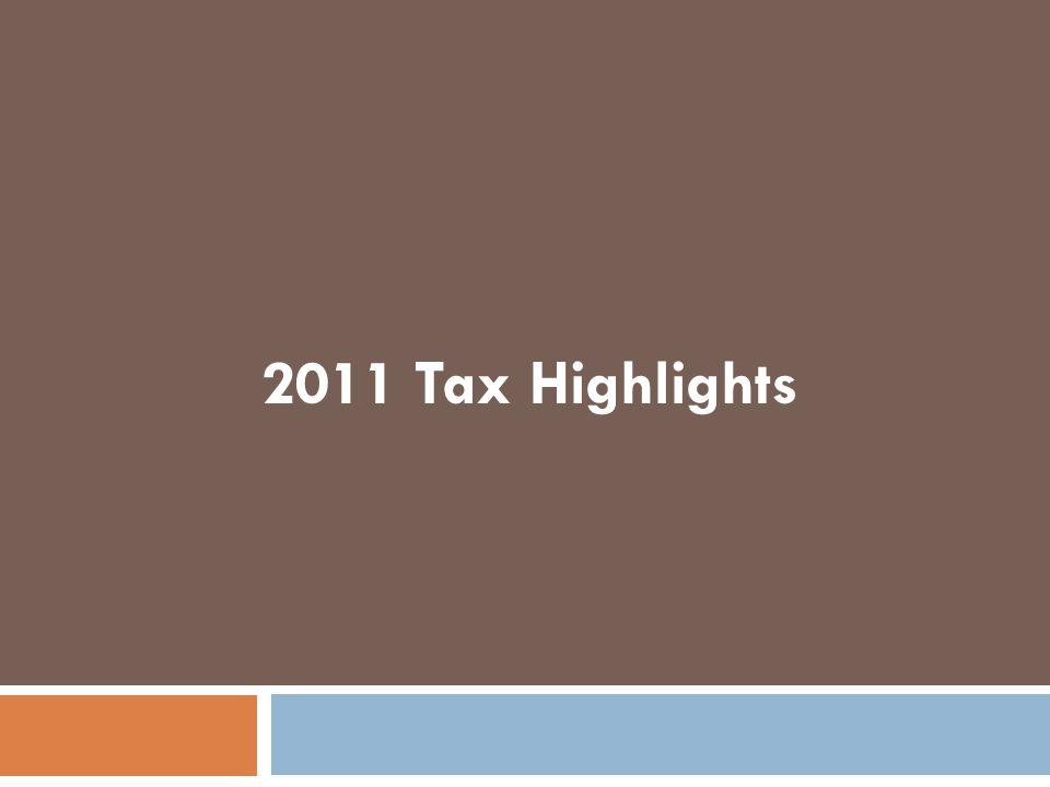 2011 Tax Highlights
