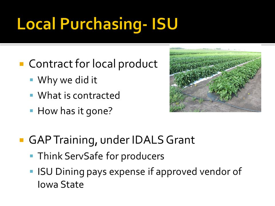  Contract for local product  Why we did it  What is contracted  How has it gone.