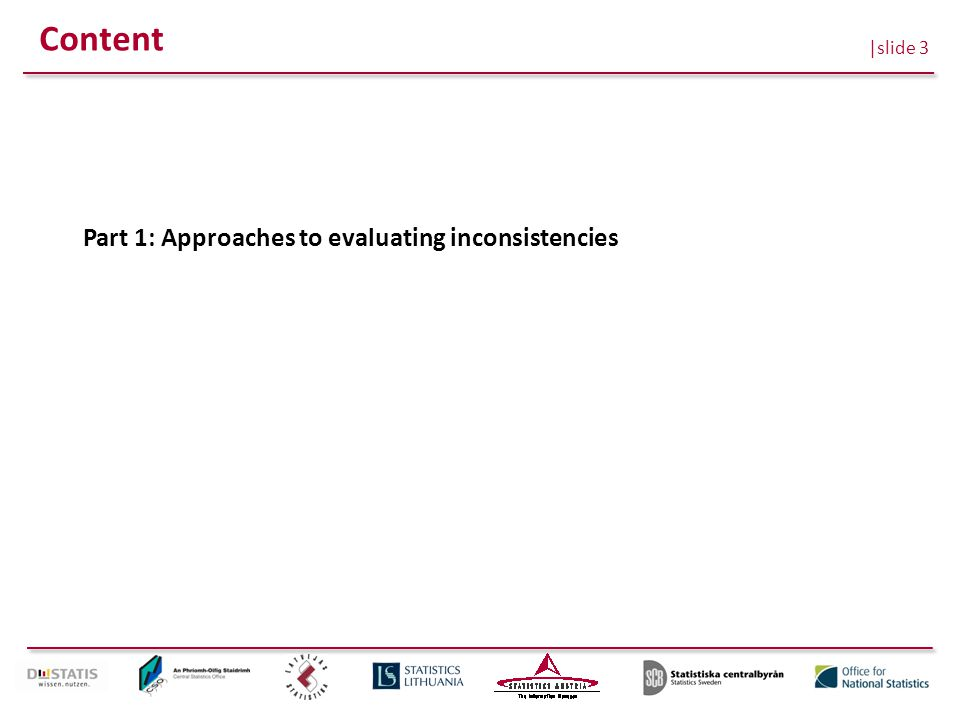 |slide 3 Content Part 1: Approaches to evaluating inconsistencies