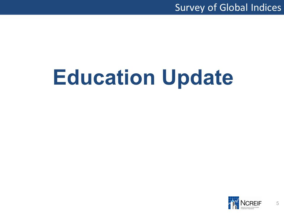 Survey of Global Indices 5 Education Update