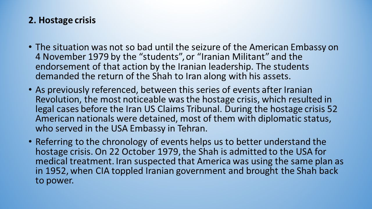 A short time after the student's action, Iran threatened to withdraw its assets from American banks.