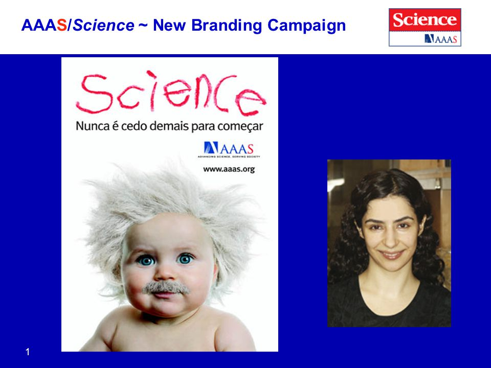 AAAS/Science ~ New Branding Campaign 1