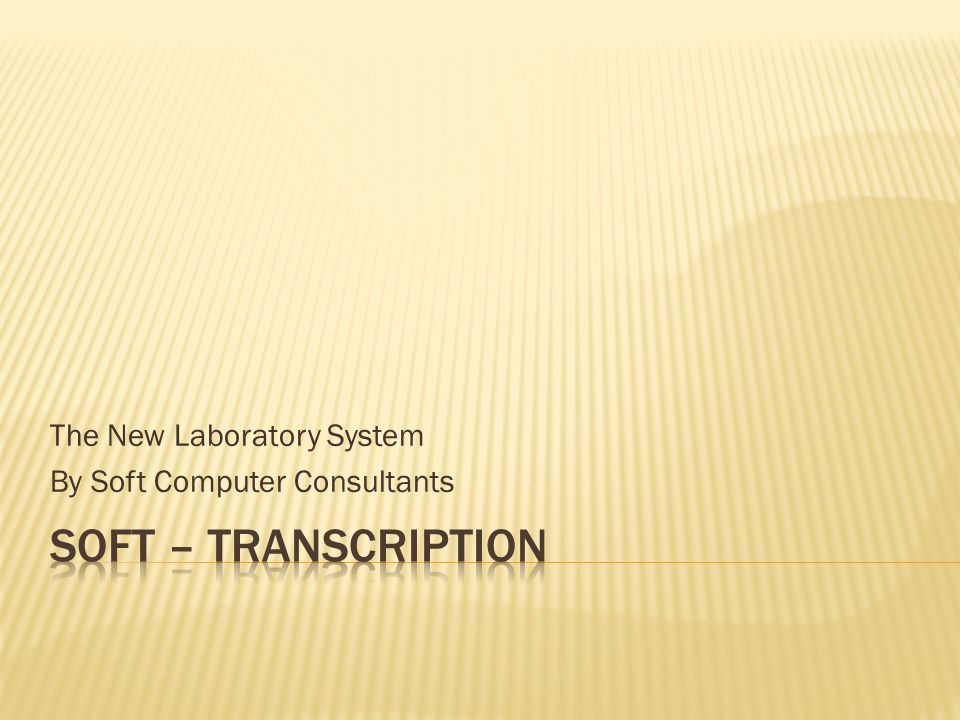 The New Laboratory System By Soft Computer Consultants