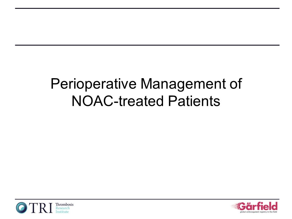 Perioperative Management of NOAC-treated Patients