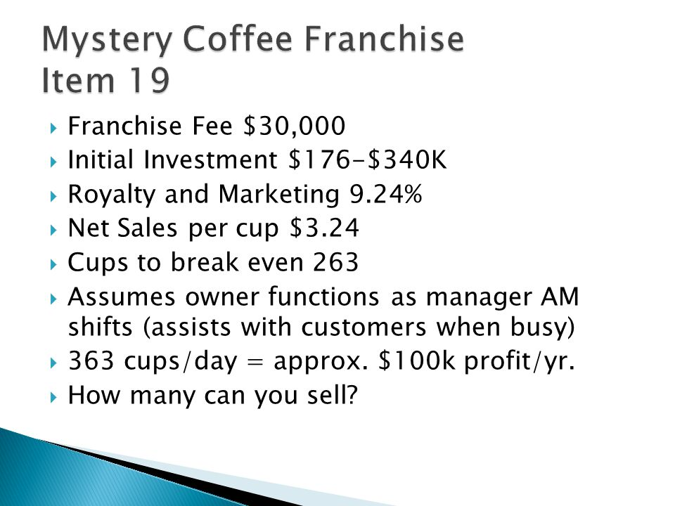  270M Potential Customers  70% drink coffee= 189M  Seattle has 1 coffee shop per 2,500 people  Nationwide 24,000 to 1  Currently 12,750 shops (SB