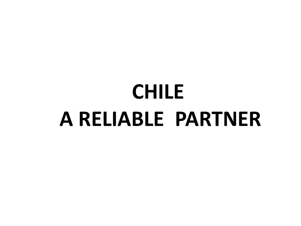CHILEAN PROMOTION BUREAU Chile is A middle income, developing country / OECD Medium (42), Open economy (0,6% real tariff) 17 mill hab, GDP US$ 269 billion, p capita 15.410/18.200 pp Number 7 in economic freedom; 22 in transparency; 34 in Global competitiveness and Facility for Doing Business