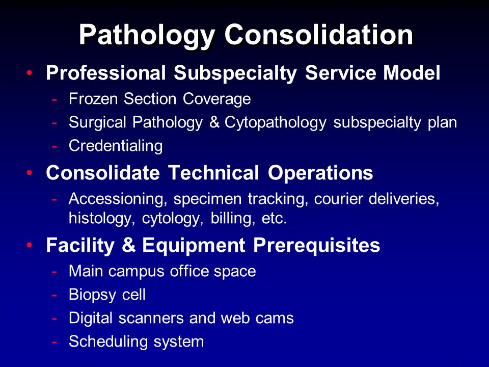 Pathology Consolidation Professional Subspecialty Service Model - -Frozen Section Coverage - -Surgical Pathology & Cytopathology subspecialty plan - -