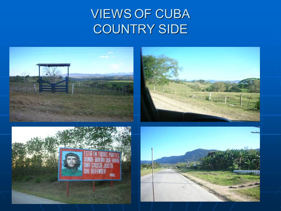 VIEWS OF CUBA COUNTRY SIDE