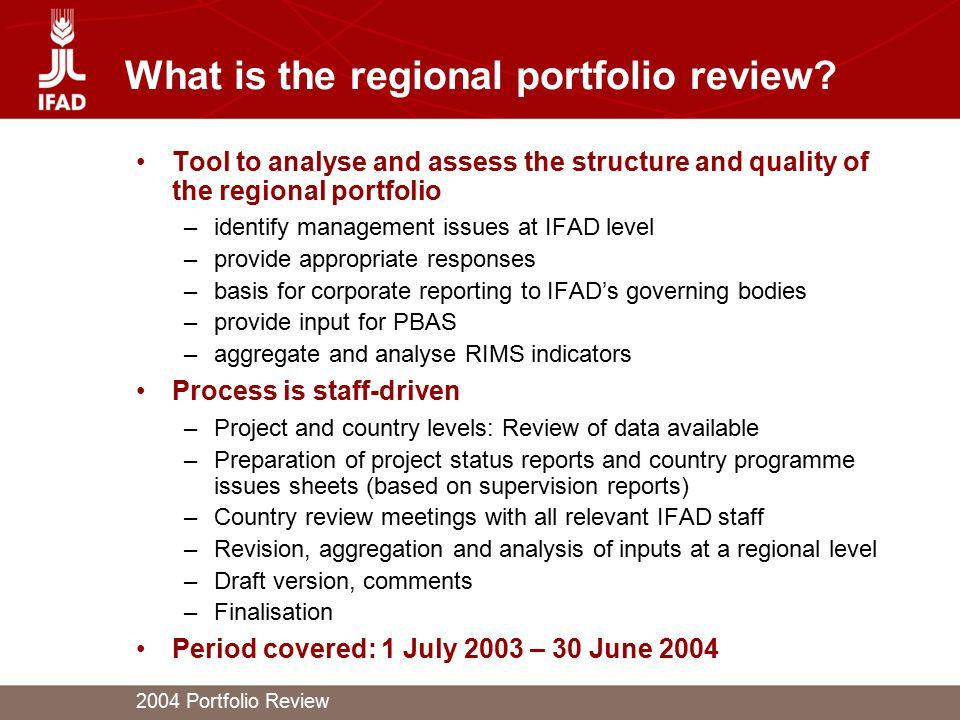 2004 Portfolio Review What is the regional portfolio review.