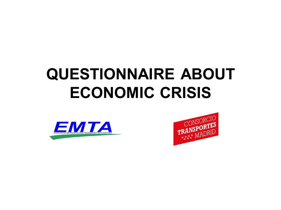QUESTIONNAIRE ABOUT ECONOMIC CRISIS