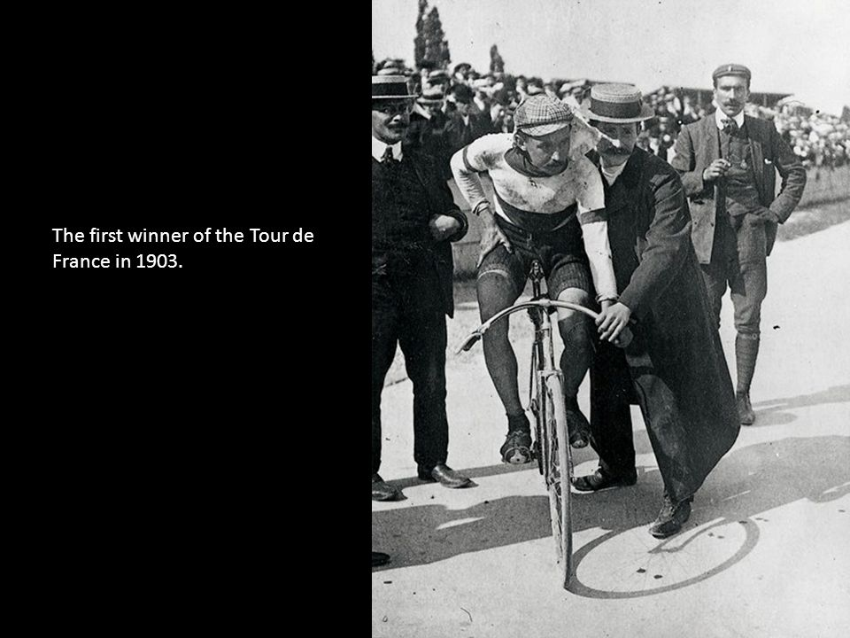 The first winner of the Tour de France in 1903.