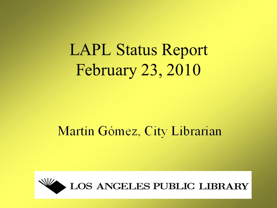 Agenda City Economic Crisis –Projected General Fund Deficit/3-Year Outlook –Unrestricted Revenue Share LAPL Budget Overview LAPL Personnel Overview LAPL Operations Overview ERIP Service Impacts FY 2009/10 Projections for FY 2010/11 LAPL Trends Library Vision